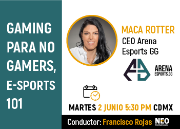 Webinar Gratuito: Gaming para no gamers, E- sports 101