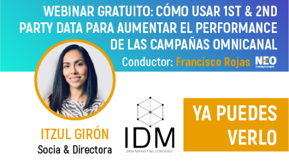 Webinar Gratuito:Cómo usar first y second party data para evaluar el performace de las campañas omnicanal